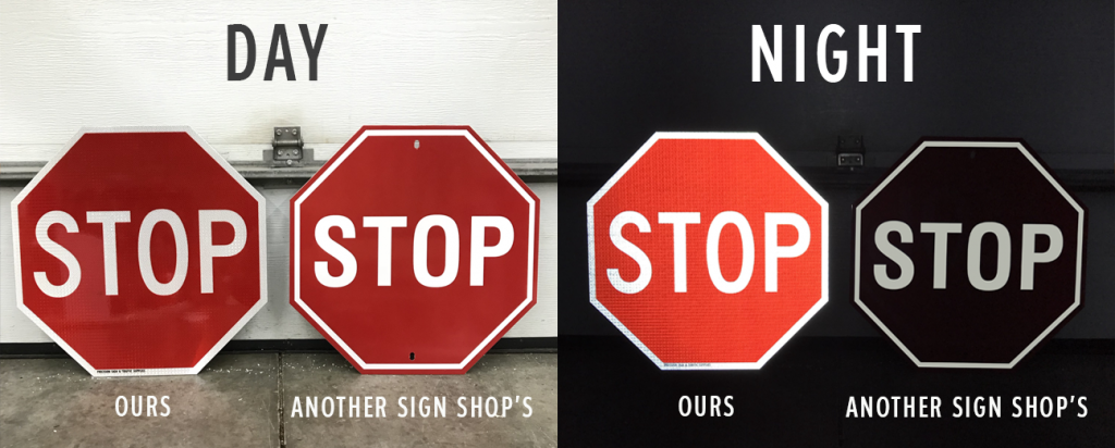 Comparison of a proper stop sign Manufactured by Precision Sign & Traffic Supplies against a stop sign manufactured by another sign shop that does not meet spec.